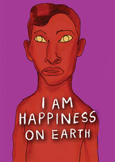I Am Happiness On Earth Netflix BR (Brazil)