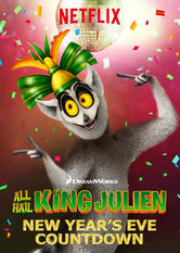 All Hail King Julien: New Year's Eve Countdown Netflix AR (Argentina)