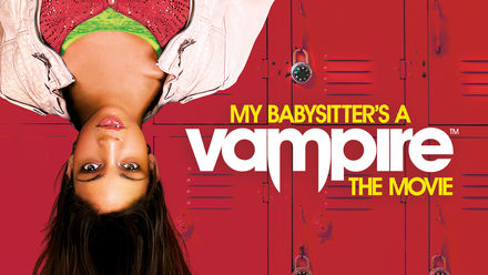 My Babysitter's a Vampire: The Movie