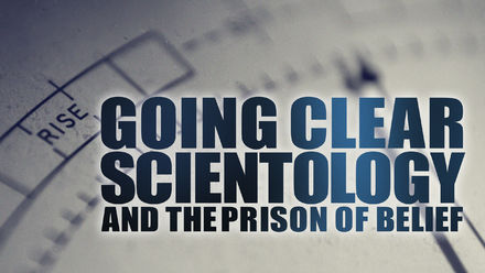 Going Clear: Scientology and the Prison...
